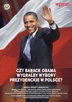 Czy Barack Obama wygrałby wybory prezydenckie w Polsce ? konkurs Wprost i ambasady USA