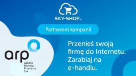 ARP i Sky-Shop.pl przenoszą sklepy do Internetu!
